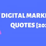 Digital Marketing Quotes [2020]